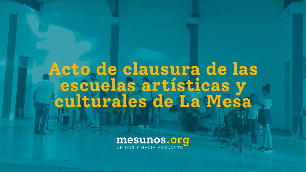 Acto de clausura de las escuelas artísticas y culturales de La Mesa