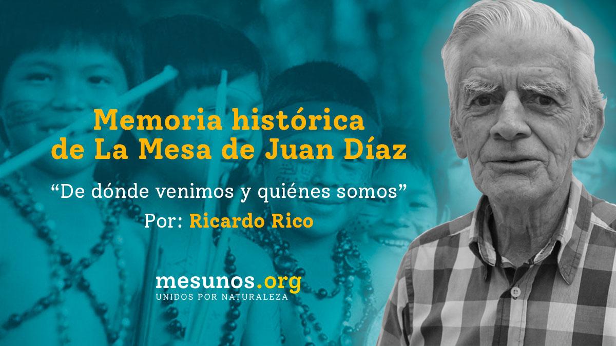 Memoria histórica de La Mesa de Juan Díaz. De dónde venimos y quiénes somos.
