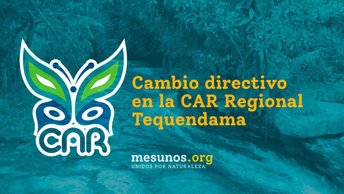 Cambio directivo en la CAR Regional Tequendama