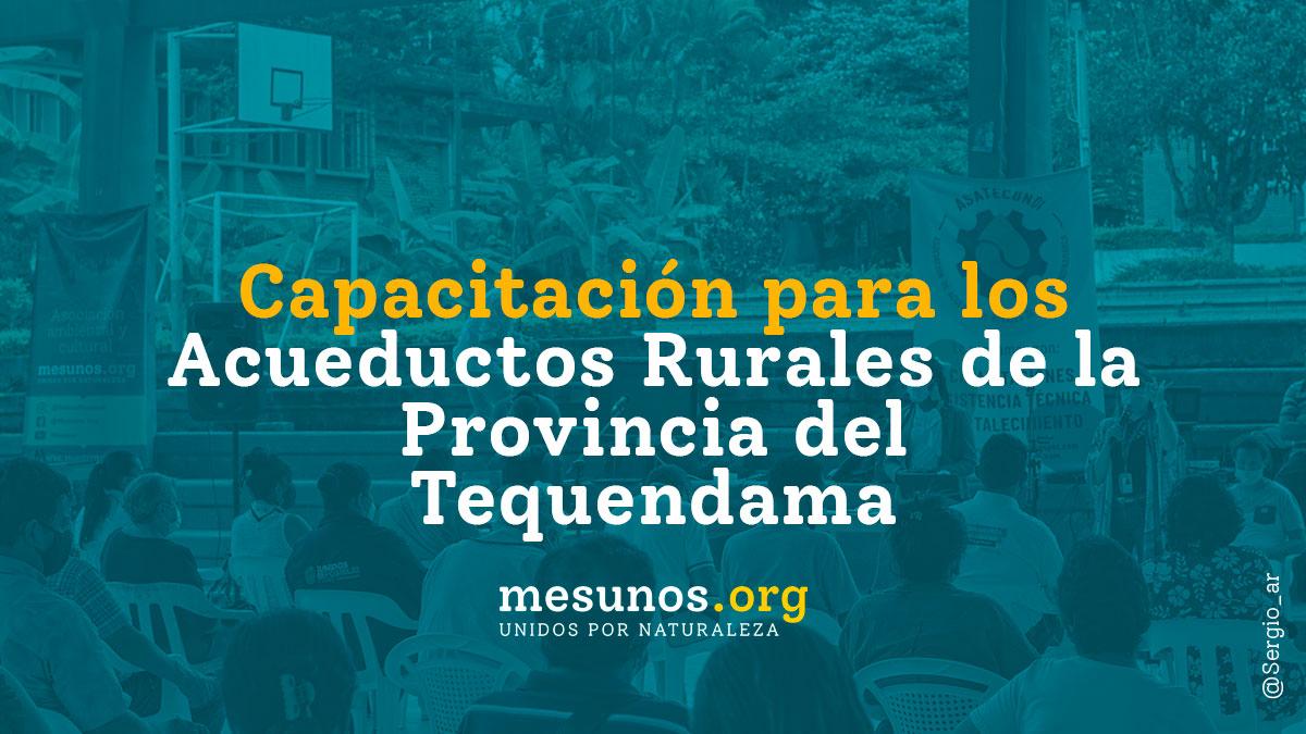 Capacitación para los acueductos rurales de la provincia del Tequendama